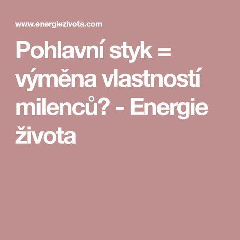 Pohlavní styk = výměna vlastností milenců? - Energie života