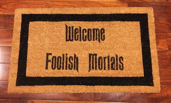 Coconut Coir Doormat - Welcome Foolish Mortals 18 x 30 Greet your guests with this Disney inspired Halloween door mat. *Perfect for a house warming gift*