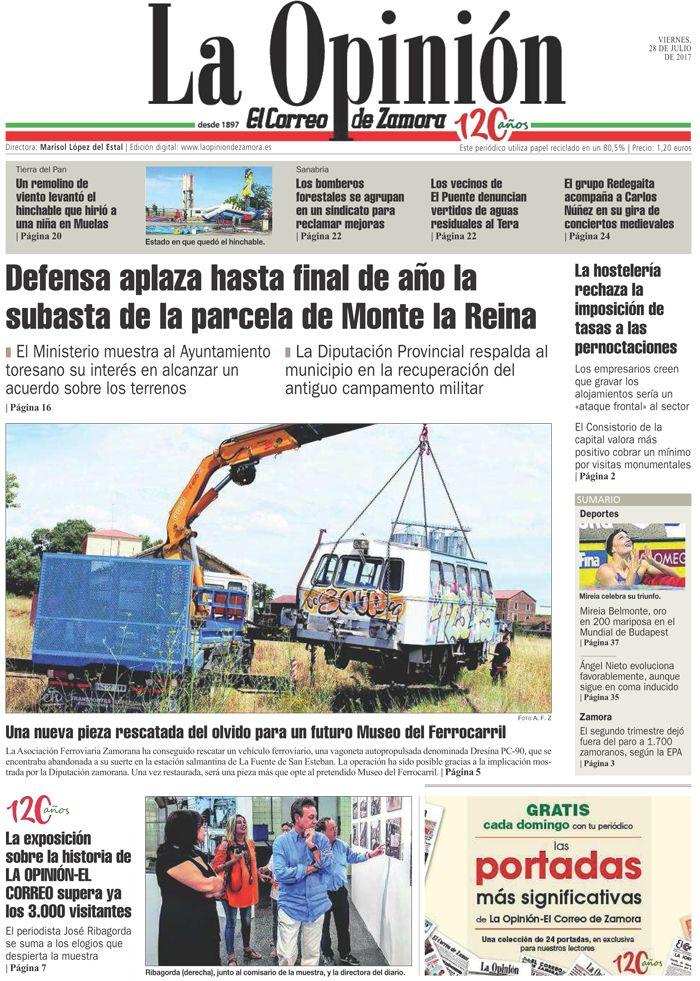 Portada de La Opinión-El Correo de Zamora del 28/07/2017. Más noticias en www.laopiniondezamora.es