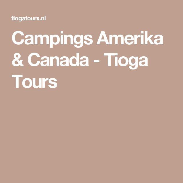 Campings Amerika & Canada - Tioga Tours