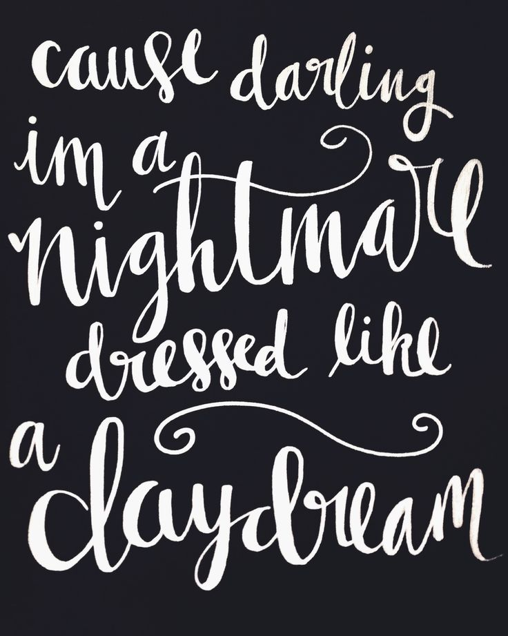 Taylor Swift 1989 - Style lyrics - Cause Darling Im A Nightmare Dressed Like A Daydream - Silver Metallic Calligraphy Handlettering https://22taylorswift.com