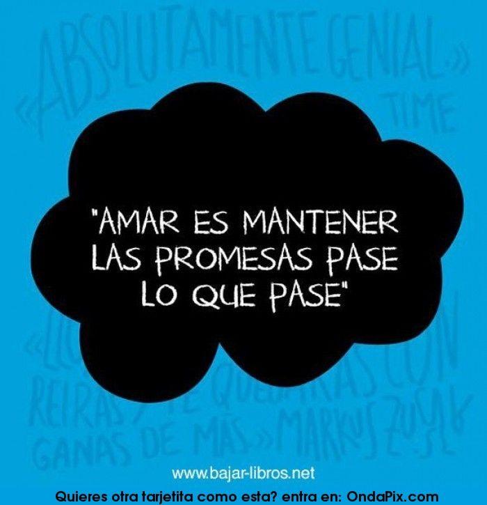 Amar es mantener la promesas
