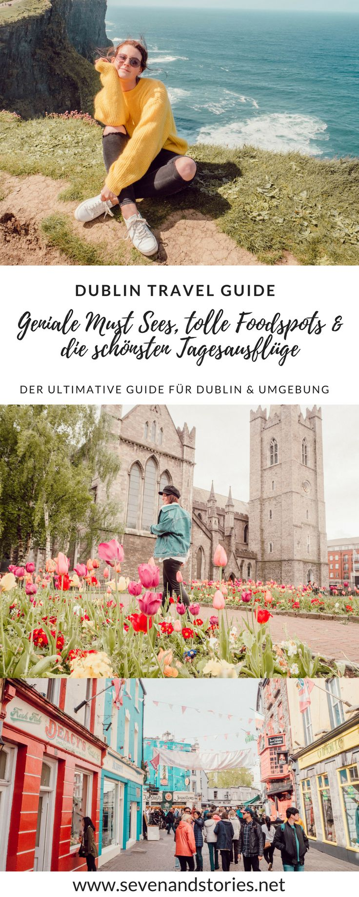 Dublin Travel Guide: Geniale Must Sees, Foodspots und Tipps, die du kennen musst
