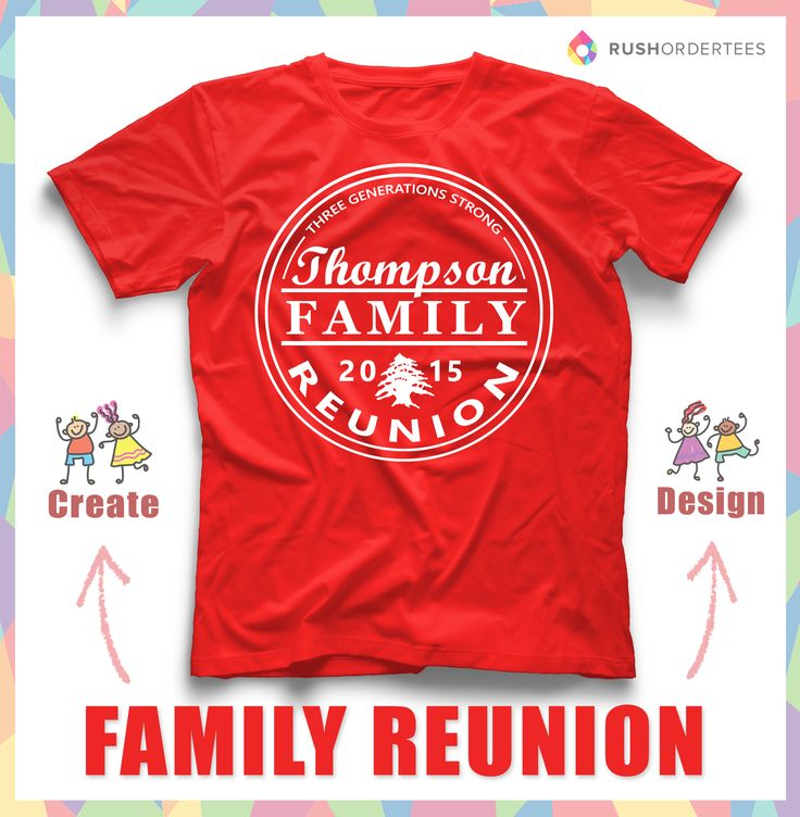 Family Reunion t-shirt design idea's! Create a reunion shirt for your next family reunion! www.RushOrderTees.com #familyreunion