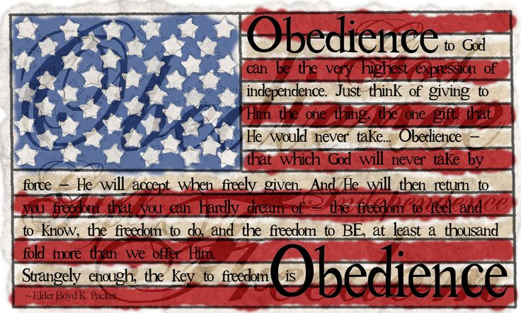 Obedience to God = highest expression of independence