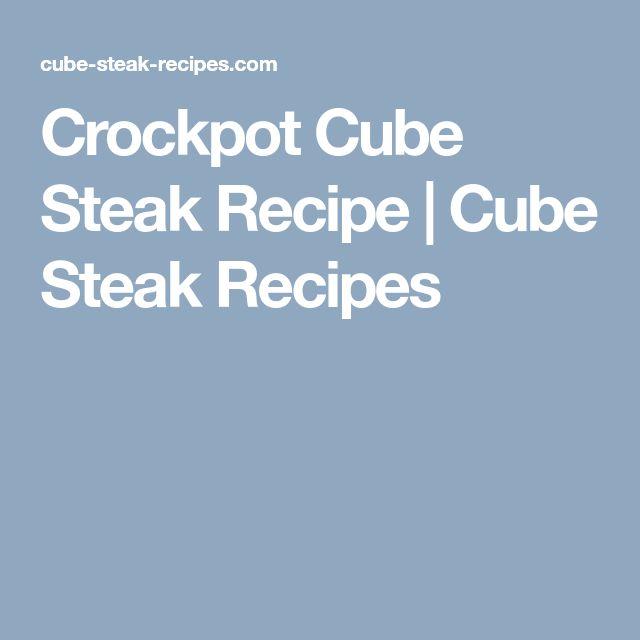 Crockpot Cube Steak Recipe | Cube Steak Recipes