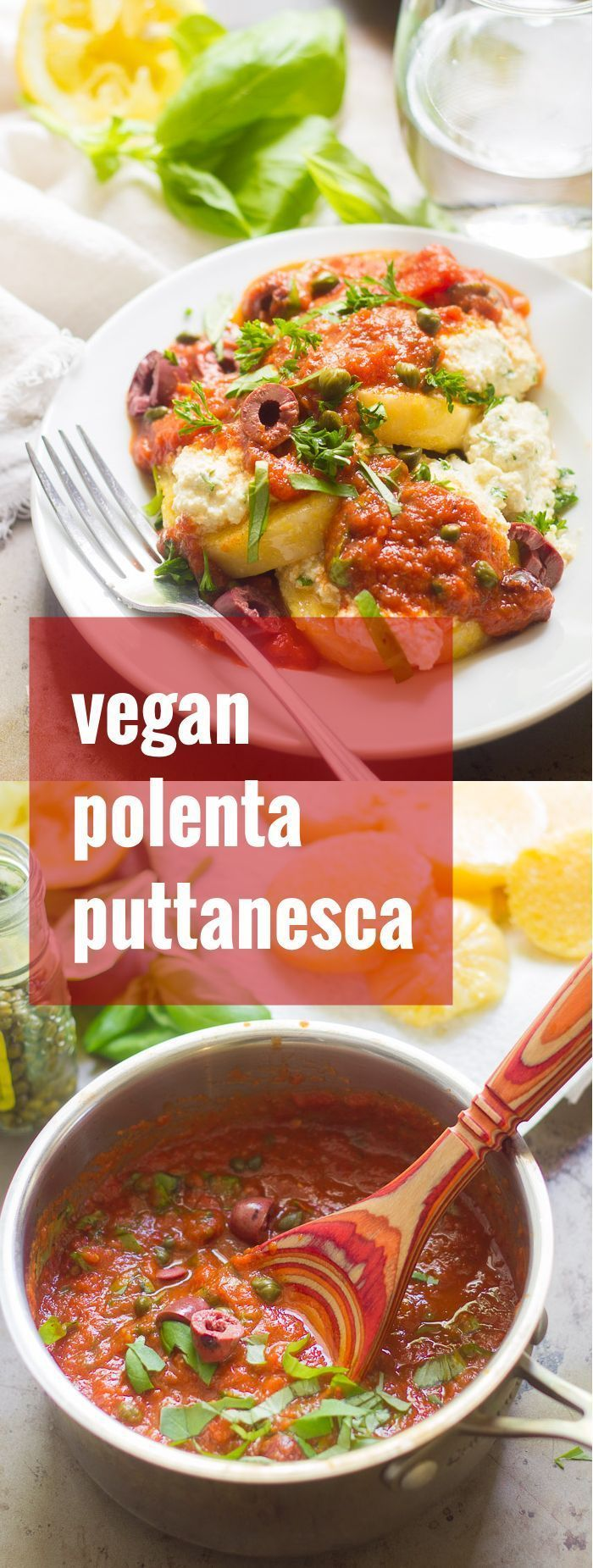 This spicy vegan polenta puttanesca is made with pan-fried slabs of polenta, layered with tofu ricotta and smothered in spicy tomato sauce.