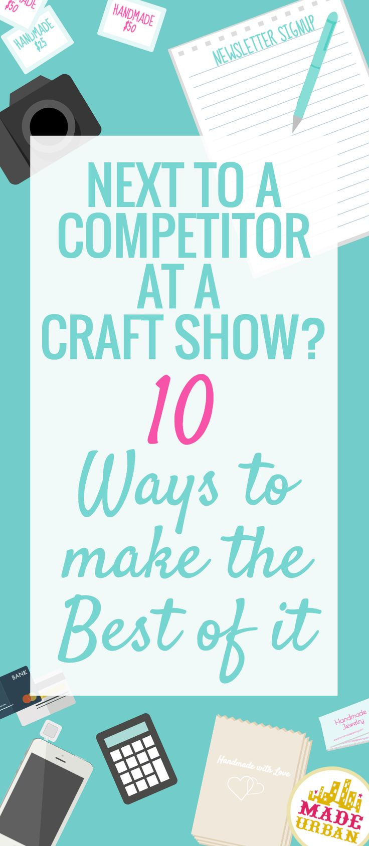 Chances are you're going to be competing with other vendors selling handmade goods under the same category as you at a craft fair...especially if you sell jewelry, knitted goods or soap. Click for some tips to stand out from them and make the most of the event.