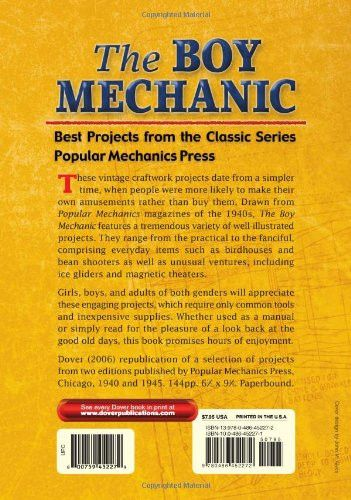 The Boy Mechanic: Best Projects from the Classic Popular Mechanics Series (Dover Children's Activity