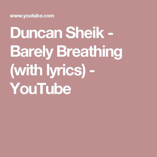 Duncan Sheik - Barely Breathing (with lyrics) - YouTube