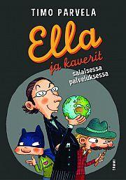 Ella ja kaverit salaisessa palveluksessa | Suomalainen.com