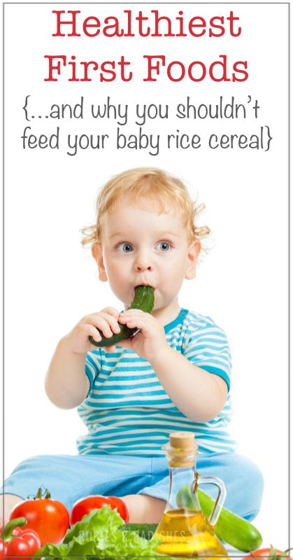 Healthiest First Foods for Babies | And why you DONT need to start with rice cereal :P
