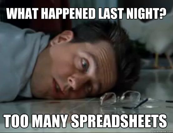 I don't always excel, but when I do it's at spreadsheets.