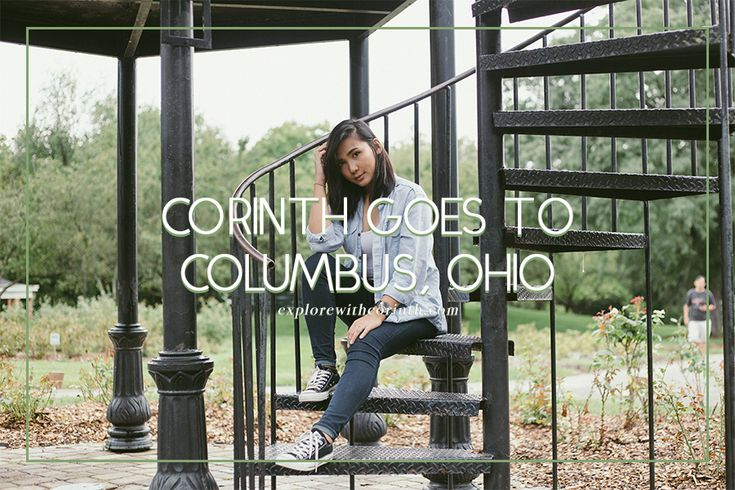 Corinth Goes To Columbus  Day 2  Okay I'll admit it. I've been slacking off on blogging and I'm so sorry! I should have had this post up months ago but life happens you know? Well it's up now and I really want to finish what I started so here we go. This is day two of my Columbus adventure!  WARNING: Lots of photos ahead since day 2 was when we had a really full schedule for exploring!  I made sure that Jorge and I had an early start because I had planned to see so many places for our first…