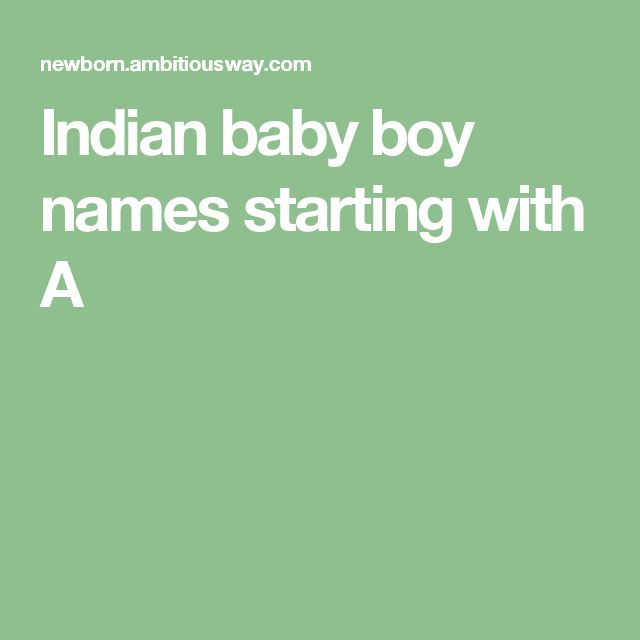 Indian baby boy names starting with A