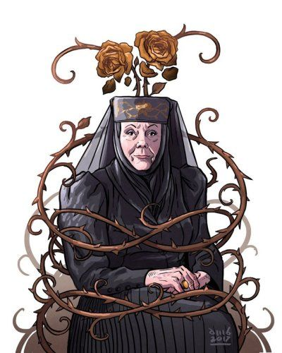 the Queen of thorns, the true ruler of House Tyrell.