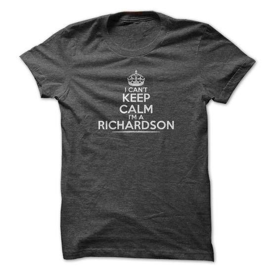 I Cant Keep Calm Im A Richardson (D Classic) - #tee dress #big sweater. ORDER NOW => https://www.sunfrog.com/Automotive/I-Cant-Keep-Calm-Im-Richardson-D-Classic.html?68278