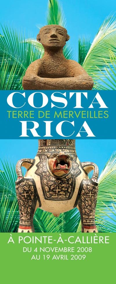 Costa Rica, terre de merveilles, 2008