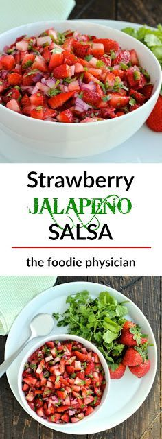 Strawberry Jalapeño Salsa- bursting with flavor, this easy 5 ingredient salsa is perfect for summer! | thefoodiephysician.com @foodiephysician