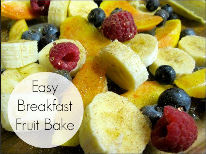 Easy Breakfast Fruit Bake | Recipe | Breakfast fruit ...