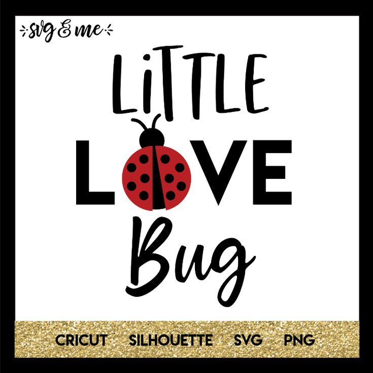 Little Love Bug Free Valentine Svg Files Valentine Svg Files Valentines Svg