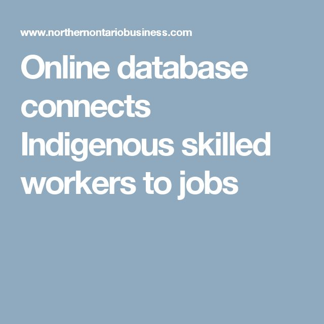 Online database connects Indigenous skilled workers to jobs
