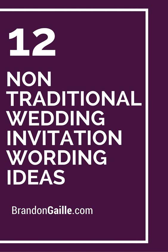 Top 25 ideas about Wedding Invitation Wording – Non Traditional Wedding Invite Wording