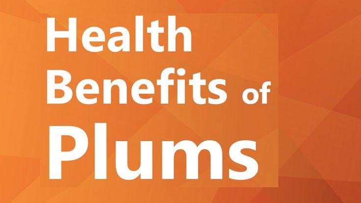 Health Benefits of Plums - Plums Health Benefits - Super Healthy Foods