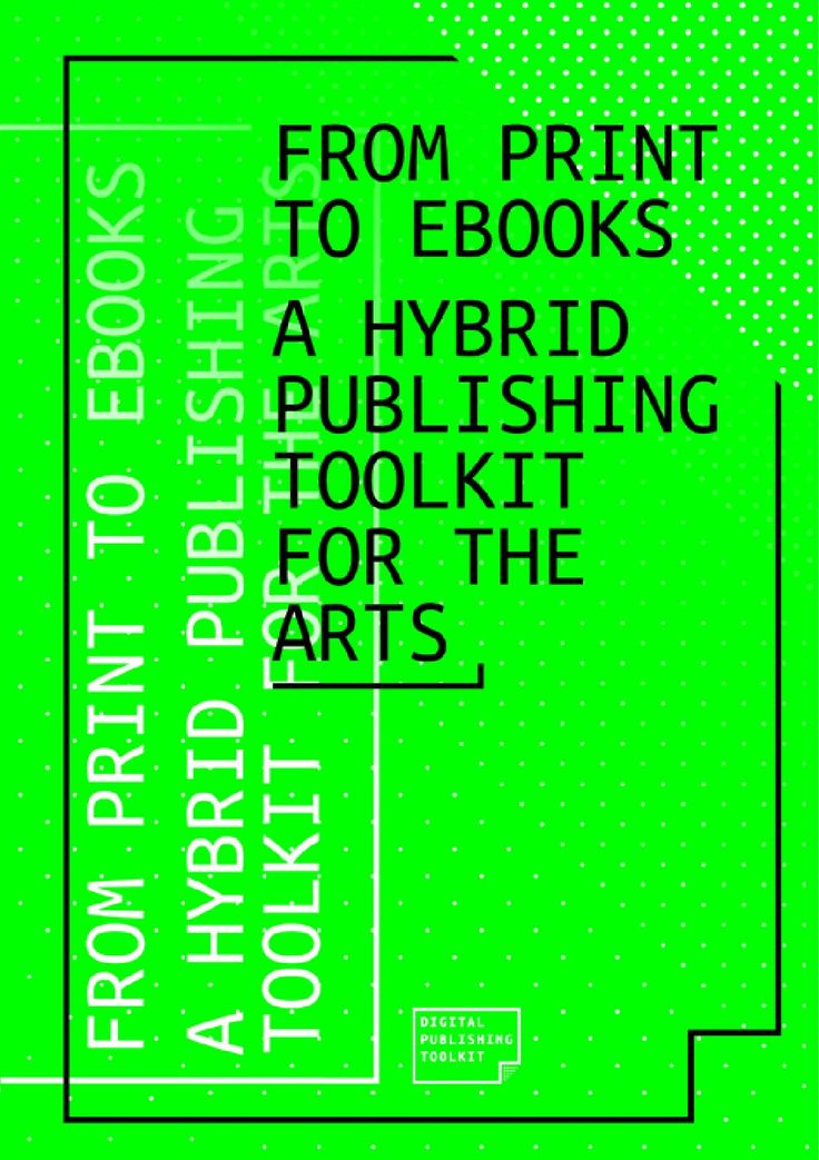 758 best knowledge resource books images on pinterest from print to ebooks a hybrid publishing toolkit for the arts this toolkit fandeluxe Images