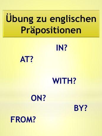 Übung 6: Präpositionen