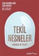 mimari kuram ve felsefe kitapları http://www.yemkitabevi.com/kitap/tekil-nesneler-mimarlik-ve-felsefe-36088