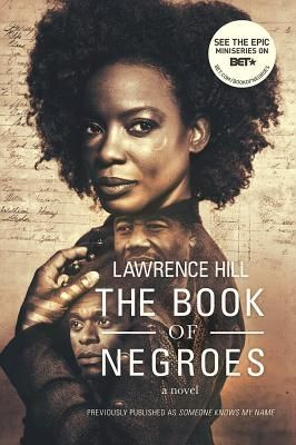 The Book of Negroes by Lawrence Hill 2009 WINNER