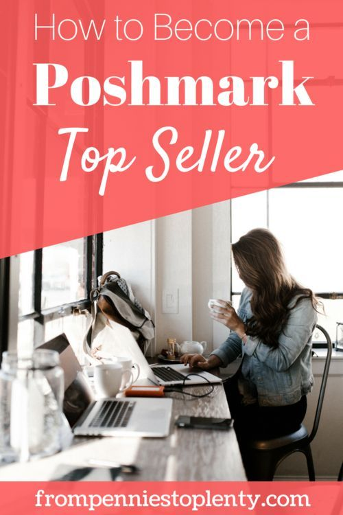 15 More Tips to Become a Top Seller on Poshmark – posh