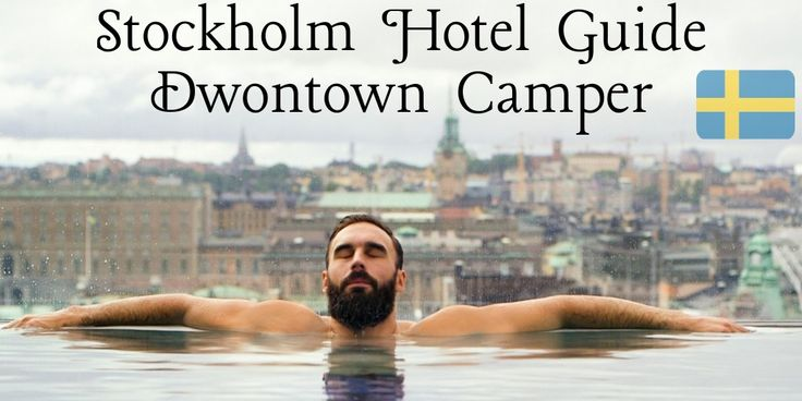 Stockholm Hotel Guide: Downtown Camper