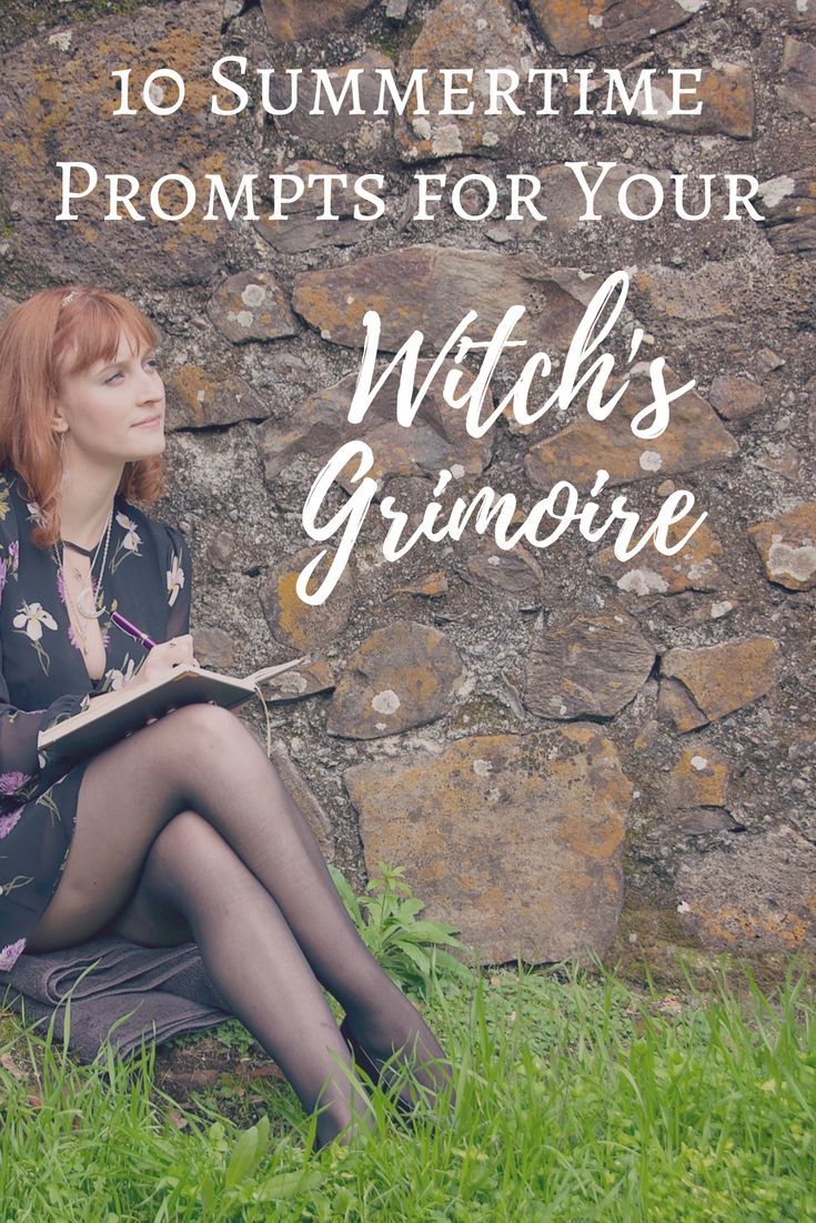 10 Summertime Prompts For Your Witch's Grimoire | The Witch of Lupine Hollow