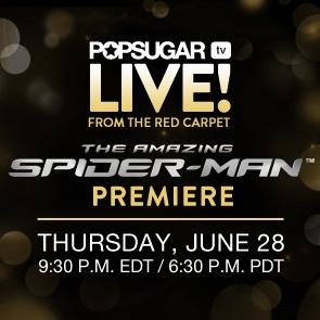 Watch The Amazing Spider-Man Premiere LIVE on POPSUGAR Now!  - www.popsugar.comPremier Living, Spiders Man Premier, Spiderman Premier