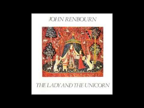The Lady And The Unicorn, 1970, John Renbourn  (full album 35:08)