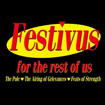 Happy Festivus fellow Seinfeld fans!