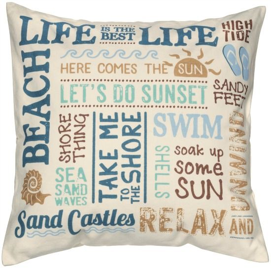 Beach Life Words Cotton Pillow.... http://www.beachblissdesigns.com/2017/07/beach-life-words-cotton-pillow.html Beach pillow that capture a great range of muted coastal colors.