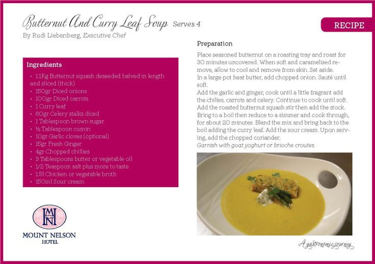 Butternut and Curry Leaf Soup by Rudi Liebenberg, Executive Chef at Mount Nelson Hotel.
