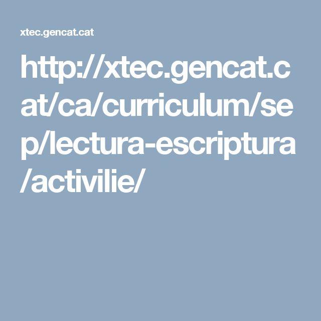 http://xtec.gencat.cat/ca/curriculum/sep/lectura-escriptura/activilie/