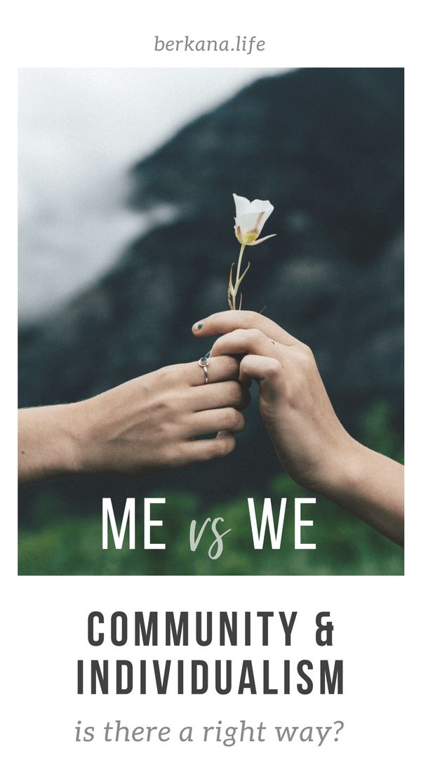 Me v We | Community vs Individualism | Which is more important? | berkana.life    [ Individual rights, community, social responsibility, sense of self, community quotes, Elizabeth Gilbert quotes ]