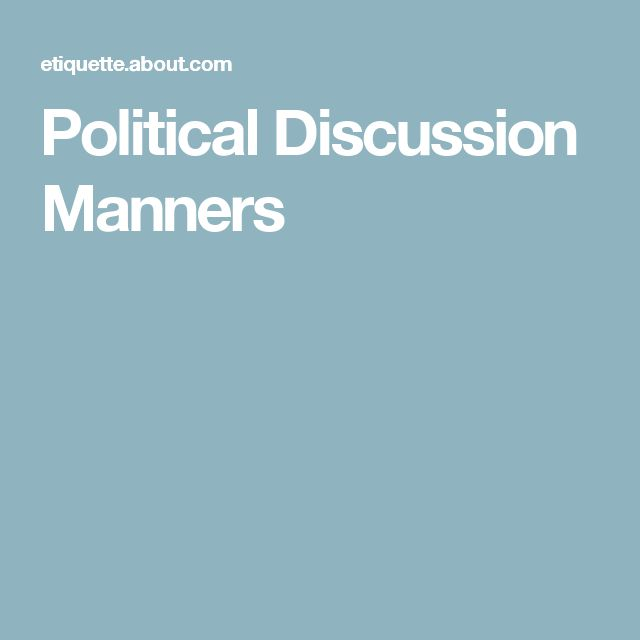 Political Discussion Manners