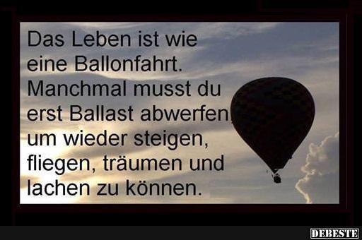 Das Leben ist wie eine Ballonfahrt..   DEBESTE.de, Lustige Bilder, Sprüche, Witze und Videos