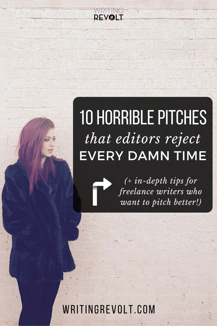 Wondering how to write a pitch?  As a freelance writer, I've sent tons of pitches. I've also received some, and they weren't all pretty!  Read this post to learn which pitches I rejected so you can improve your pitches and land more freelance writing jobs. (And check out the site for tons of other freelance writing tips!) https://www.writingrevolt.com/how-to-write-a-pitch-10-worst/