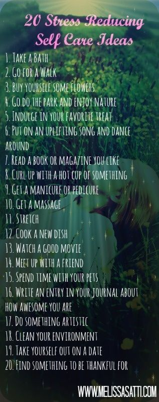 Taking care of yourself is key to reduce anxiety and depression symptoms. You need time to recharge to prevent the buildup of negative feelings. Here are some ideas, can you come up with your own? Click here to learn more about counseling for depression and anxiety at http://melissasatti.com/counseling/depression-and-anxiety-counseling/