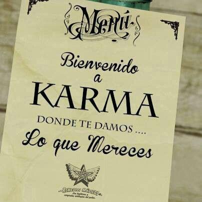 Bienvenido a Karma donde te damos lo que mereces