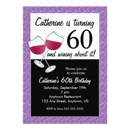 120 besten Wine Birthday Party Invitations Bilder auf Pinterest