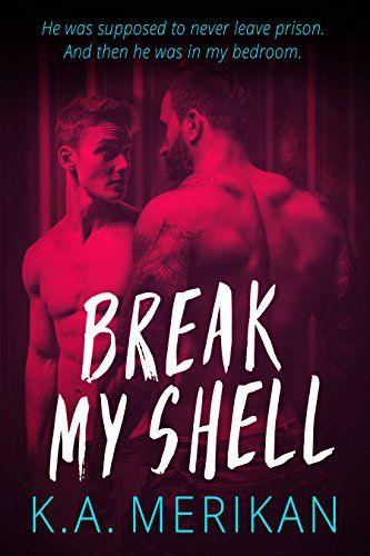 Break My Shell (gay romance) - https://freebookzone.download/break-my-shell-gay-romance/