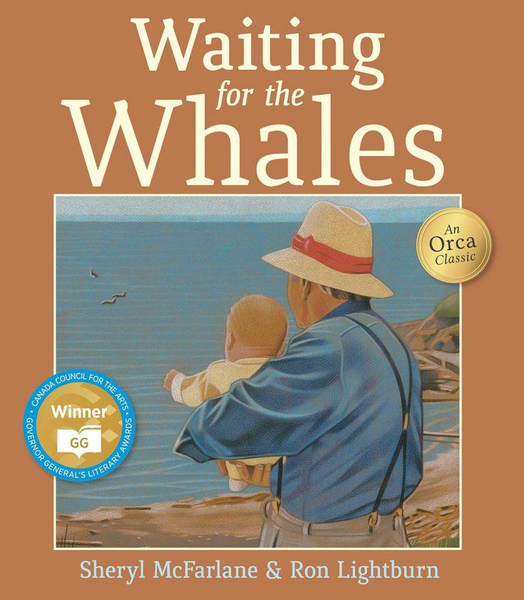 Waiting for the Whales by Sheryl McFarlane & Ron Lightburn http://blog.orcabook.com/illustrator-interview-ron-lightburn/
